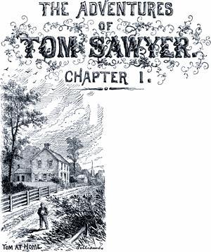 Приключения Тома Сойера. Глава I. Том дома.